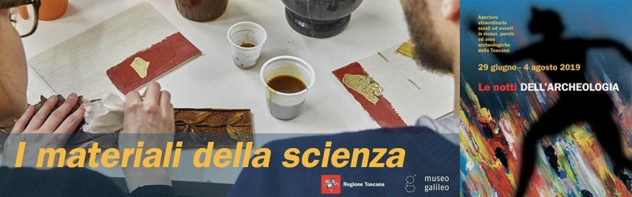 Le notti dell'archeologia 2019 - I materiali della scienza