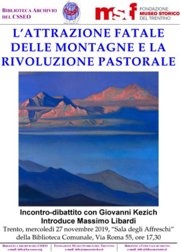 L'attrazione fatale delle montagne e la rivoluzione pastorale