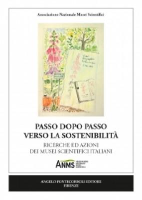 Passo dopo passo verso la sostenibilità RICERCHE ED AZIONI DEI MUSEI SCIENTIFICI ITALIANI