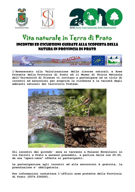 Vita naturale in terra di Prato Ciclo di incontri di approfondimento e di escursioni guidate alla scoperta del territorio pratese.