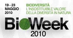 BIOWEEK 2010 - Biodiversità: l'insostituibile valore della diversità in natura. Una settimana di eventi per tutti tra ricerca scientifica, esplorazione naturalistica e spettacolo
