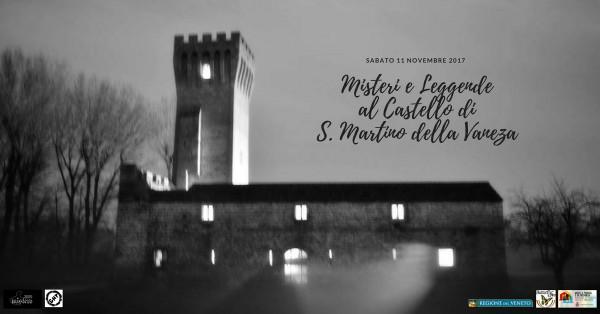 MISTERI E LEGGENDE AL CASTELLO DI SAN MARTINO DELLA VANEZA