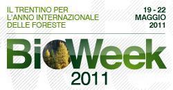 BIOWEEK 2011. IL TRENTINO PER L'ANNO INTERNAZIONALE DELLE FORESTE