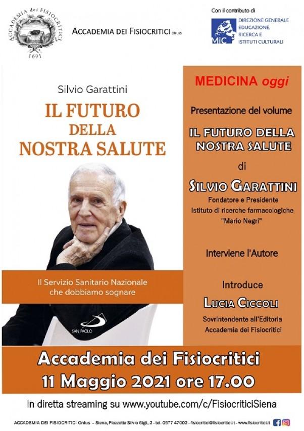 """Silvio Garattini presenta il suo ultimo libro  """"Il futuro della nostra salute"""""""