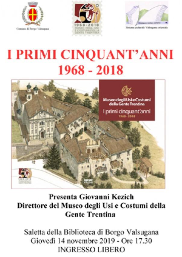 """A Borgo Valsugana il volume """"I primi cinquant'anni 1968-2018"""""""