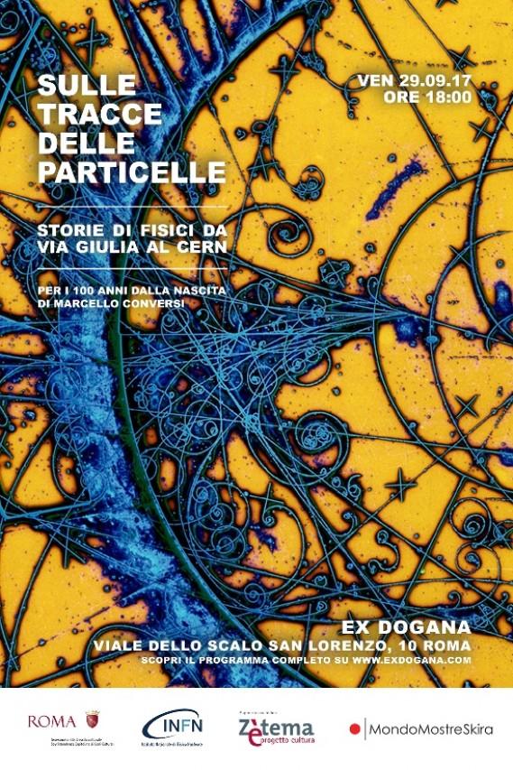 Sulle tracce delle particelle. Storie di fisici da via Giulia al CERN