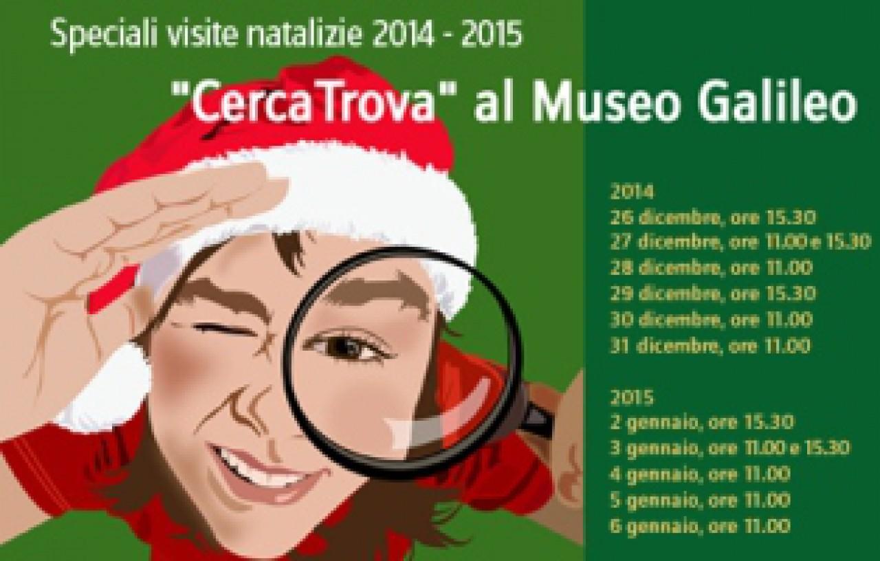 Cerca Trova al Museo Galileo, Natale 2014