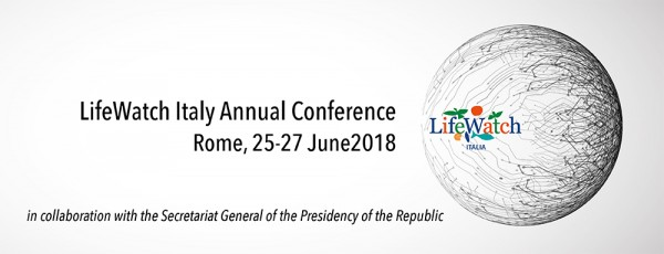 Call for Abstracts - LifeWatch Italy Annual Conference - Rome, 25-27 June 2018