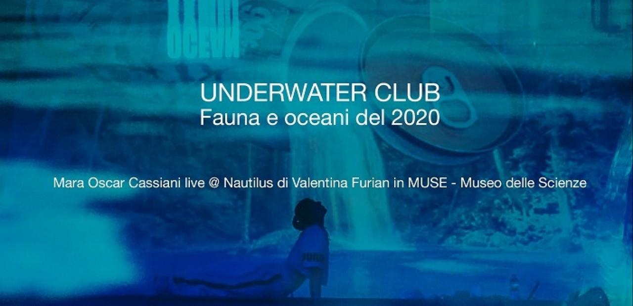 Underwater Club: fauna e oceani del 2020