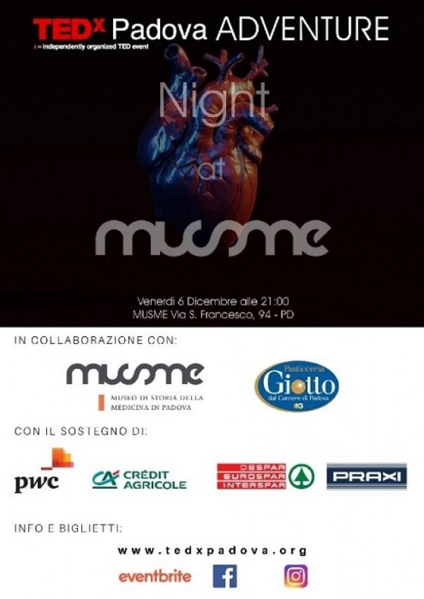 NIGHT AT MUSME. TEDx Padova Adventure