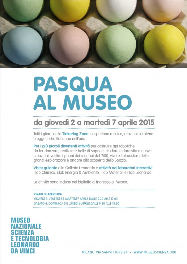 Pasqua al Museo della Scienza Leonardo da Vinci