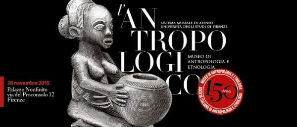 150 anni del Museo di Antropologia e Etnologia