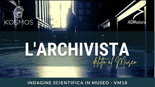L'Archivista. Un caso da risolvere al Museo Kosmos.