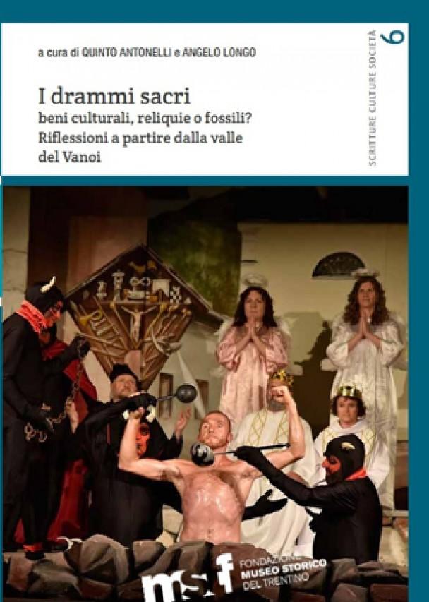 """Riflessioni su """"I drammi sacri: beni culturali, reliquie o fossili?"""