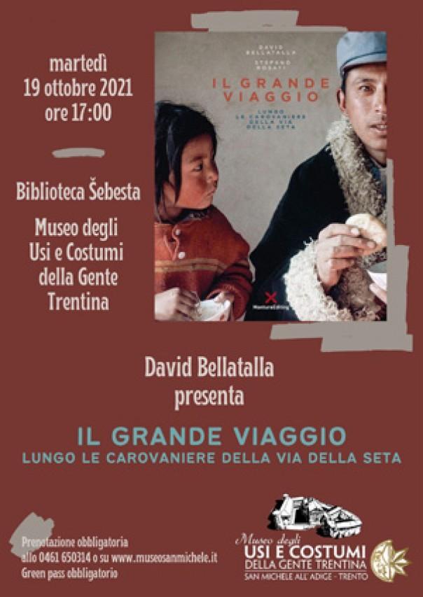 David Bellatalla: Il Grande Viaggio. Delle carovaniere e dell'Homo sapiens