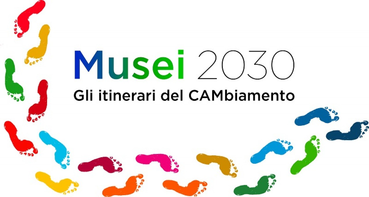 Musei 2030. Gli itinerari del CAMbiamento