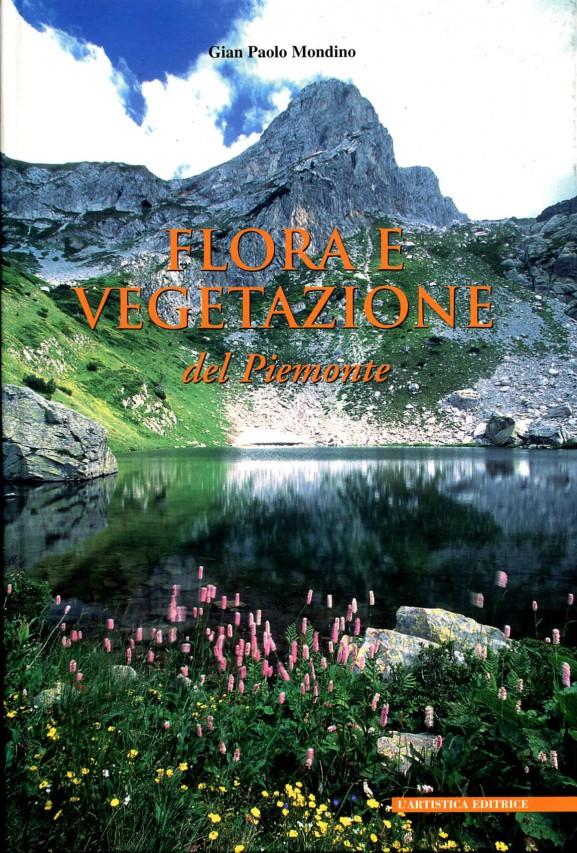 La flora e la  vegetazione del Piemonte
