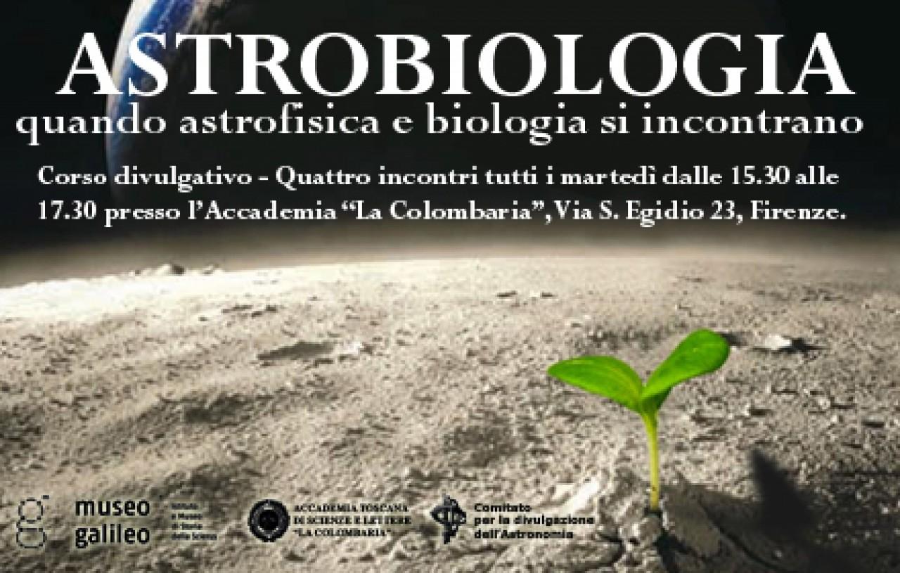 ASTROBIOLOGIA. quando astrofisica e biologia si incontrano