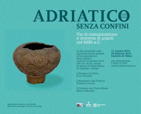 Adriatico senza confini. Via di comunicazione e crocevia di popoli nel 6000 a.C.