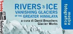 RIVERS OF ICE. Mostra fotografica di David Breashears