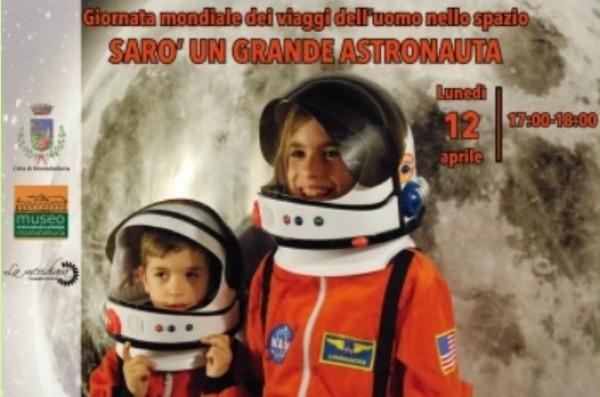 SARO' UN GRANDE ASTRONAUTA. Giornata mondiale dei viaggi dell'uomo nello spazio
